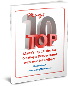 Marty's Top 10 Tips for Creating a Deeper Bond with Your Subscribers 3D Cover Image