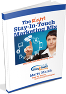 The Right Marketing Mix for Stay-in-Touch Marketing