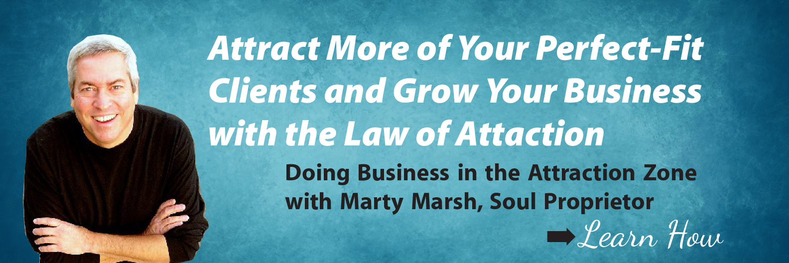 Law of Attraction attract more of your ideal clients and grow your business