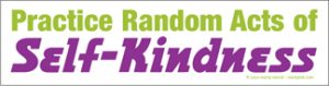 Self-Kindness_BumperSticker10x3