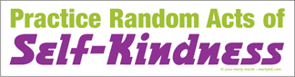 Self-Kindness Bumper Sticker